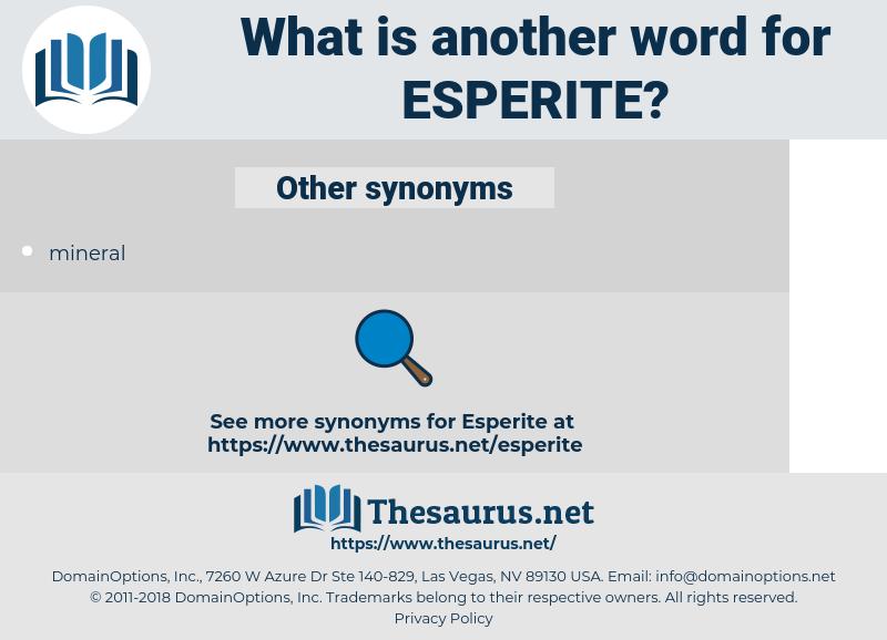 esperite, synonym esperite, another word for esperite, words like esperite, thesaurus esperite