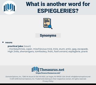 espiegleries, synonym espiegleries, another word for espiegleries, words like espiegleries, thesaurus espiegleries