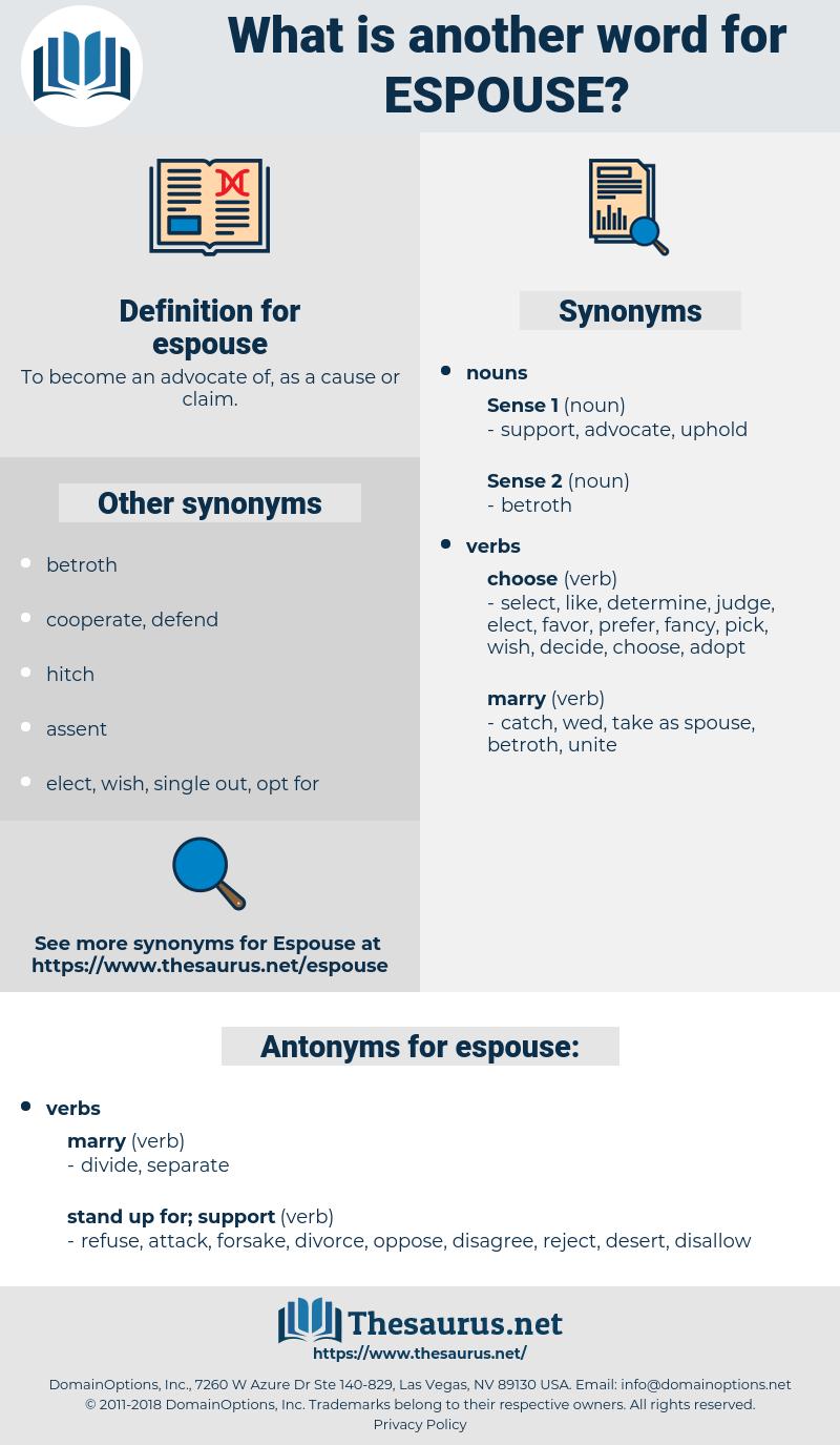 espouse, synonym espouse, another word for espouse, words like espouse, thesaurus espouse