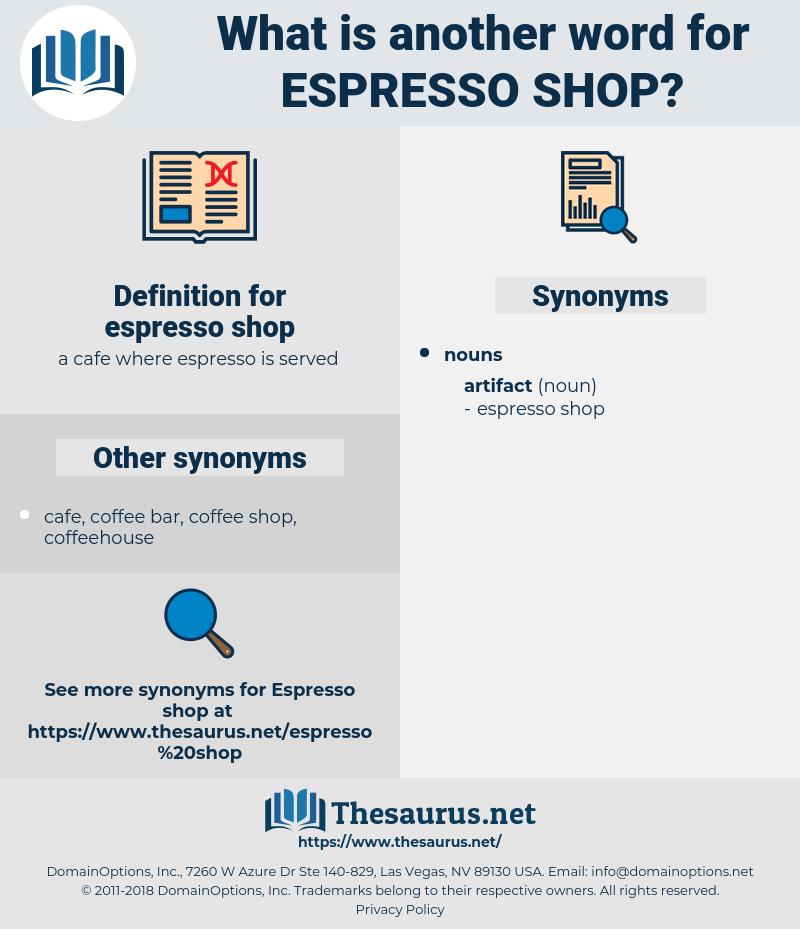 espresso shop, synonym espresso shop, another word for espresso shop, words like espresso shop, thesaurus espresso shop