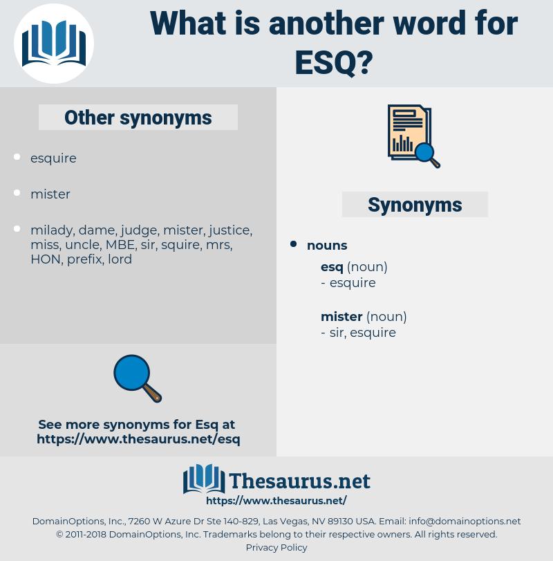 esq, synonym esq, another word for esq, words like esq, thesaurus esq