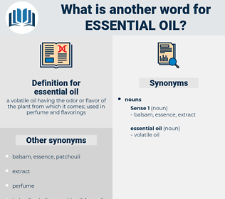 Image of synonyms and definition of essential oil