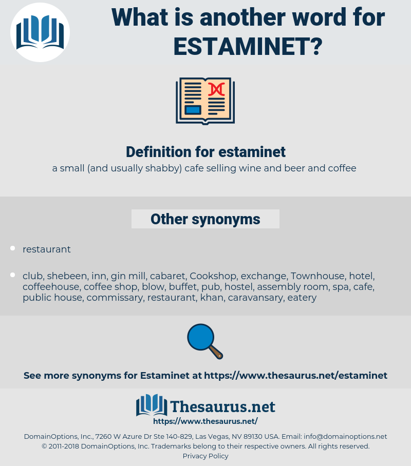 estaminet, synonym estaminet, another word for estaminet, words like estaminet, thesaurus estaminet