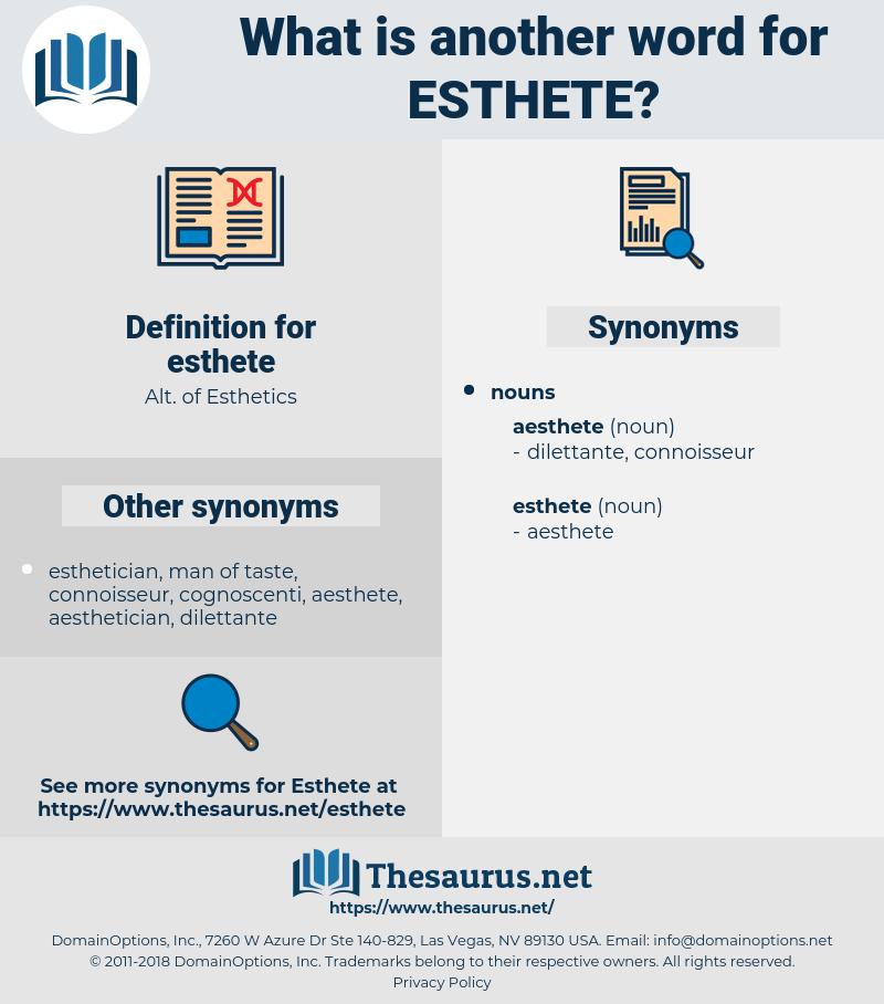 esthete, synonym esthete, another word for esthete, words like esthete, thesaurus esthete
