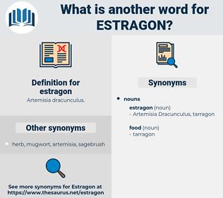 estragon, synonym estragon, another word for estragon, words like estragon, thesaurus estragon