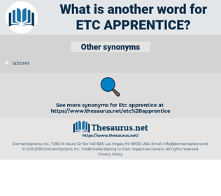 etc apprentice, synonym etc apprentice, another word for etc apprentice, words like etc apprentice, thesaurus etc apprentice
