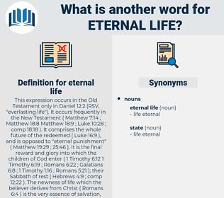 eternal life, synonym eternal life, another word for eternal life, words like eternal life, thesaurus eternal life