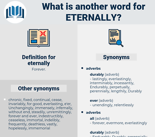 eternally, synonym eternally, another word for eternally, words like eternally, thesaurus eternally