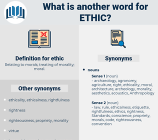 ethic, synonym ethic, another word for ethic, words like ethic, thesaurus ethic