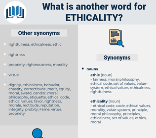 ethicality, synonym ethicality, another word for ethicality, words like ethicality, thesaurus ethicality