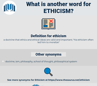 ethicism, synonym ethicism, another word for ethicism, words like ethicism, thesaurus ethicism