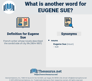 Eugene Sue, synonym Eugene Sue, another word for Eugene Sue, words like Eugene Sue, thesaurus Eugene Sue