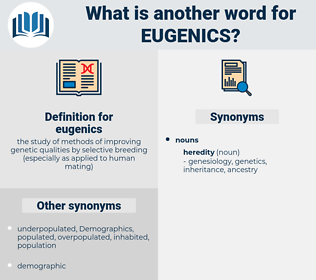eugenics, synonym eugenics, another word for eugenics, words like eugenics, thesaurus eugenics