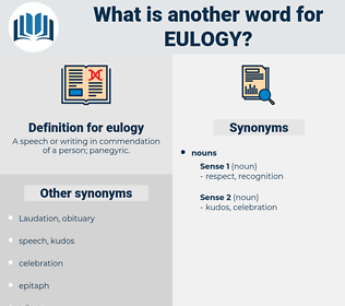 eulogy, synonym eulogy, another word for eulogy, words like eulogy, thesaurus eulogy