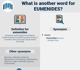 eumenides, synonym eumenides, another word for eumenides, words like eumenides, thesaurus eumenides