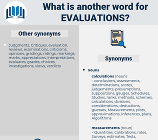 Evaluations, synonym Evaluations, another word for Evaluations, words like Evaluations, thesaurus Evaluations