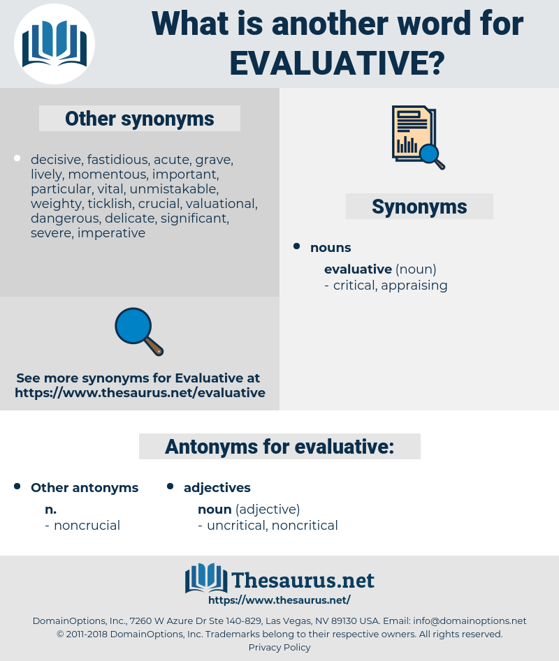 evaluative, synonym evaluative, another word for evaluative, words like evaluative, thesaurus evaluative