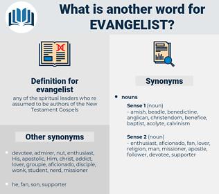 evangelist, synonym evangelist, another word for evangelist, words like evangelist, thesaurus evangelist