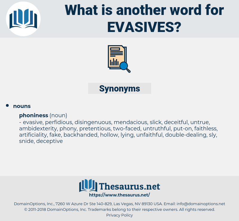 evasives, synonym evasives, another word for evasives, words like evasives, thesaurus evasives
