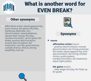 even break, synonym even break, another word for even break, words like even break, thesaurus even break