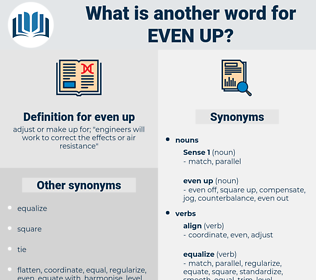 even up, synonym even up, another word for even up, words like even up, thesaurus even up
