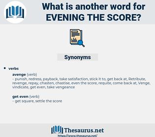 evening the score, synonym evening the score, another word for evening the score, words like evening the score, thesaurus evening the score