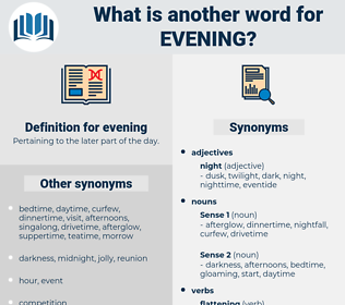 evening, synonym evening, another word for evening, words like evening, thesaurus evening