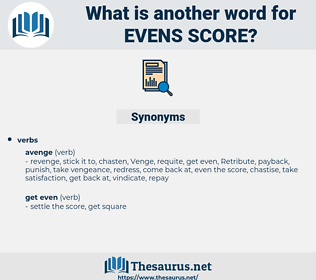 evens score, synonym evens score, another word for evens score, words like evens score, thesaurus evens score