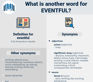 eventful, synonym eventful, another word for eventful, words like eventful, thesaurus eventful