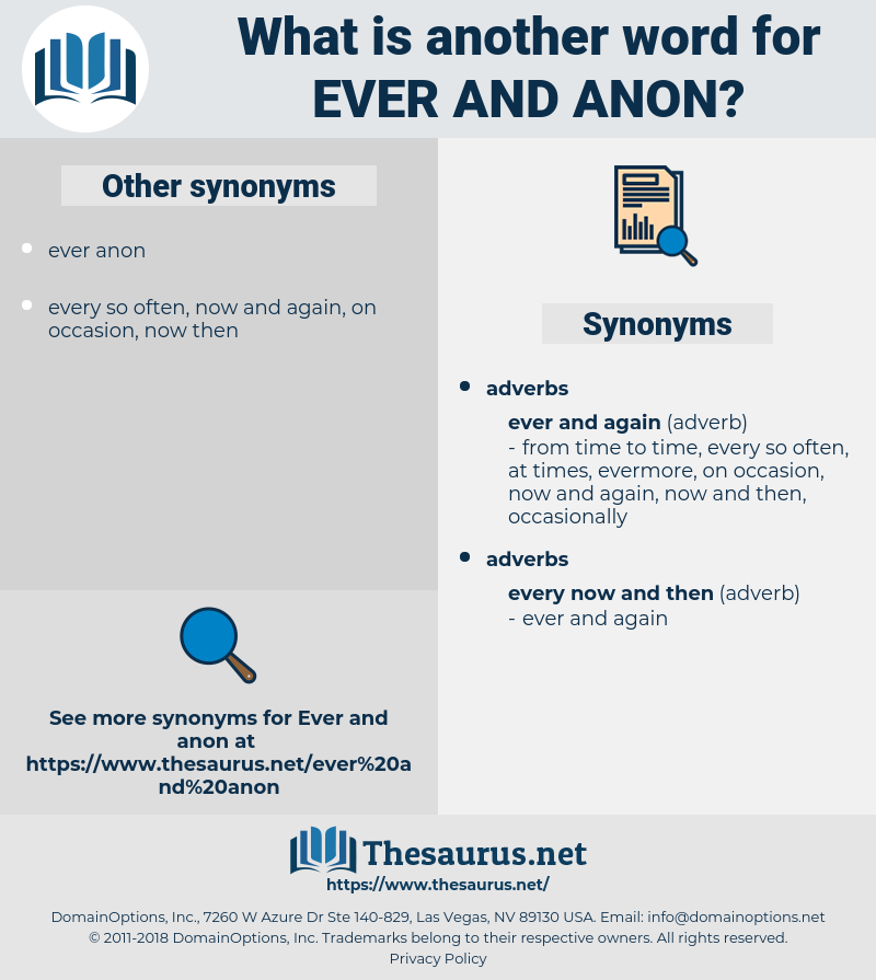 ever and anon, synonym ever and anon, another word for ever and anon, words like ever and anon, thesaurus ever and anon