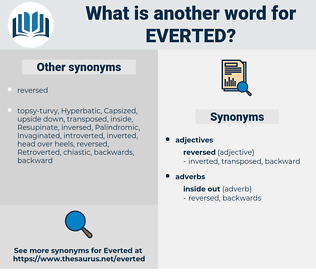 Everted, synonym Everted, another word for Everted, words like Everted, thesaurus Everted