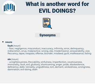 evil doings, synonym evil doings, another word for evil doings, words like evil doings, thesaurus evil doings