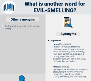 evil-smelling, synonym evil-smelling, another word for evil-smelling, words like evil-smelling, thesaurus evil-smelling