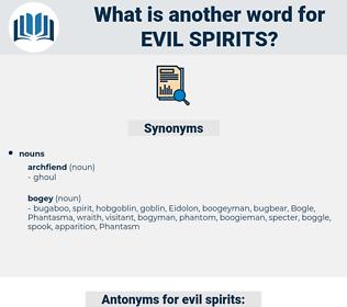 evil spirits, synonym evil spirits, another word for evil spirits, words like evil spirits, thesaurus evil spirits