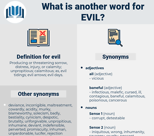 evil, synonym evil, another word for evil, words like evil, thesaurus evil