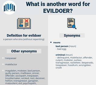 evildoer, synonym evildoer, another word for evildoer, words like evildoer, thesaurus evildoer