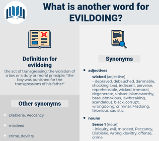 evildoing, synonym evildoing, another word for evildoing, words like evildoing, thesaurus evildoing