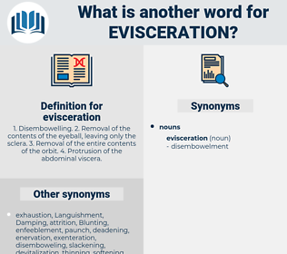 evisceration, synonym evisceration, another word for evisceration, words like evisceration, thesaurus evisceration
