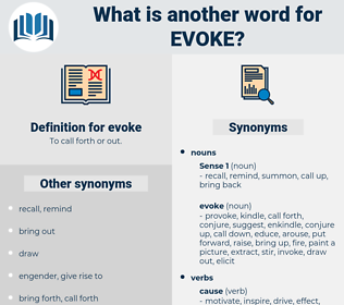 evoke, synonym evoke, another word for evoke, words like evoke, thesaurus evoke