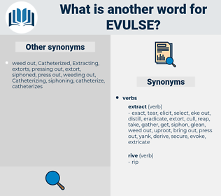 evulse, synonym evulse, another word for evulse, words like evulse, thesaurus evulse