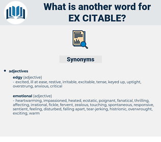 ex citable, synonym ex citable, another word for ex citable, words like ex citable, thesaurus ex citable
