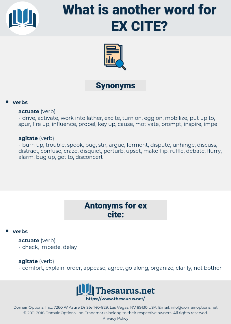 ex-cite, synonym ex-cite, another word for ex-cite, words like ex-cite, thesaurus ex-cite