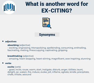 ex citing, synonym ex citing, another word for ex citing, words like ex citing, thesaurus ex citing