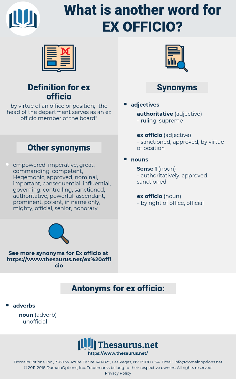 ex officio, synonym ex officio, another word for ex officio, words like ex officio, thesaurus ex officio