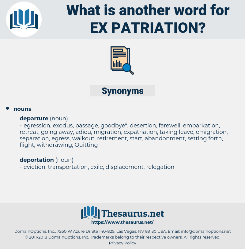 ex patriation, synonym ex patriation, another word for ex patriation, words like ex patriation, thesaurus ex patriation
