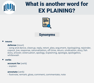 ex plaining, synonym ex plaining, another word for ex plaining, words like ex plaining, thesaurus ex plaining