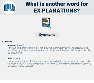 ex planations, synonym ex planations, another word for ex planations, words like ex planations, thesaurus ex planations