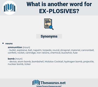 ex-plosives, synonym ex-plosives, another word for ex-plosives, words like ex-plosives, thesaurus ex-plosives