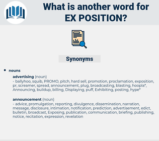 ex-position, synonym ex-position, another word for ex-position, words like ex-position, thesaurus ex-position