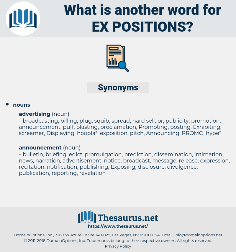 ex-positions, synonym ex-positions, another word for ex-positions, words like ex-positions, thesaurus ex-positions